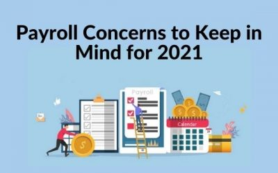 Payroll Trends & Concerns to Keep in Mind for 2021
